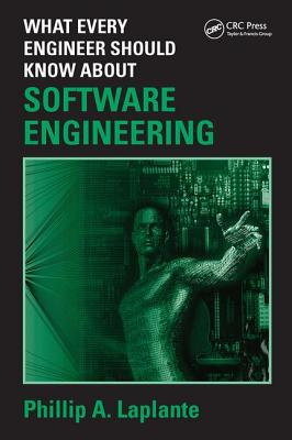 What Every Engineer Should Know about Software Engineering-cover