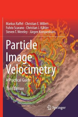 Particle Image Velocimetry: A Practical Guide-cover