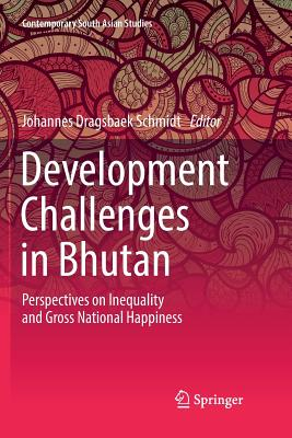 Development Challenges in Bhutan: Perspectives on Inequality and Gross National Happiness-cover