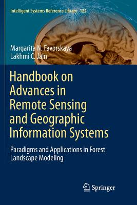 Handbook on Advances in Remote Sensing and Geographic Information Systems: Paradigms and Applications in Forest Landscape Modeling-cover