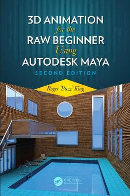 3D Animation for the Raw Beginner Using Autodesk Maya 2e-cover
