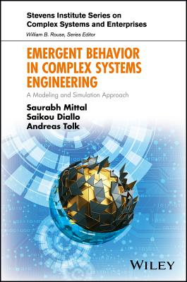 Emergent Behavior in Complex Systems Engineering: A Modeling and Simulation Approach-cover