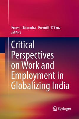 Critical Perspectives on Work and Employment in Globalizing India-cover
