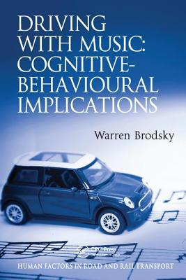 Driving with Music: Cognitive-Behavioural Implications-cover