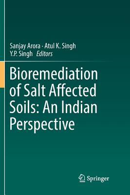 Bioremediation of Salt Affected Soils: An Indian Perspective-cover