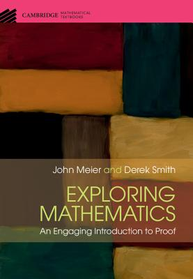 Exploring Mathematics: An Engaging Introduction to Proof-cover