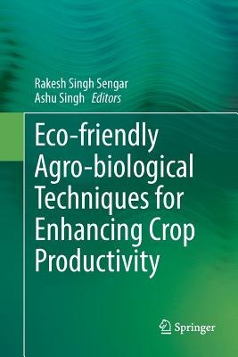 Eco-Friendly Agro-Biological Techniques for Enhancing Crop Productivity-cover