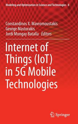Internet of Things (Iot) in 5g Mobile Technologies-cover