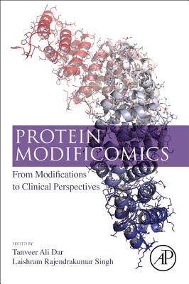 Protein Modificomics: From Modifications to Clinical Perspectives-cover