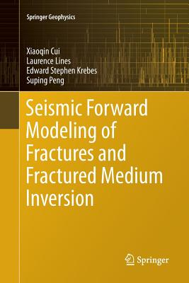 Seismic Forward Modeling of Fractures and Fractured Medium Inversion-cover