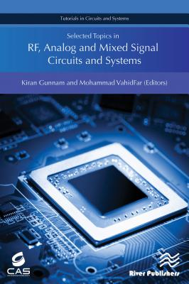 Selected Topics in Rf, Analog and Mixed Signal Circuits and Systems-cover