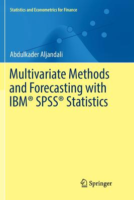 Multivariate Methods and Forecasting with Ibm(r) Spss(r) Statistics-cover