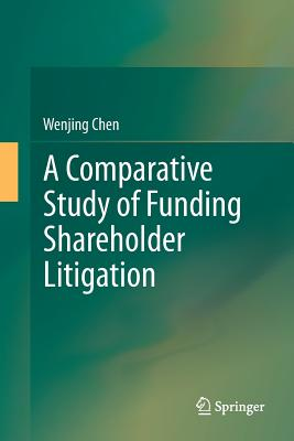 A Comparative Study of Funding Shareholder Litigation-cover