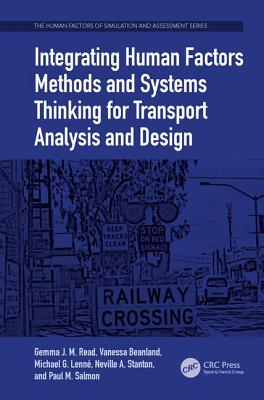 Integrating Human Factors Methods and Systems Thinking for Transport Analysis and Design-cover