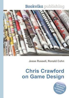 Chris Crawford on Game Design (Paperback)-cover