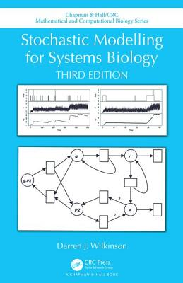Stochastic Modelling for Systems Biology, Third Edition-cover