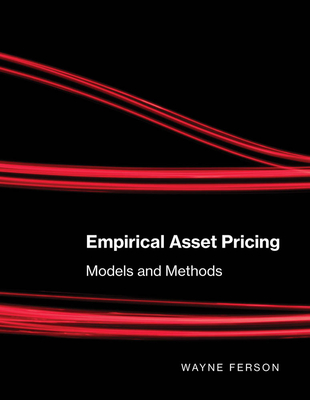 Empirical Asset Pricing: Models and Methods-cover