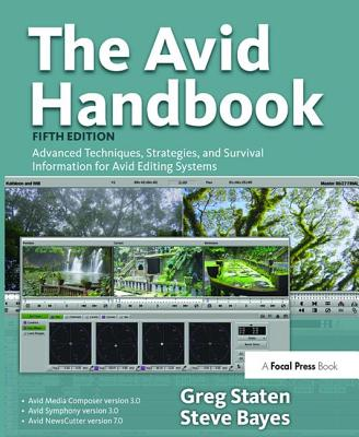 The Avid Handbook: Advanced Techniques, Strategies, and Survival Information for Avid Editing Systems-cover