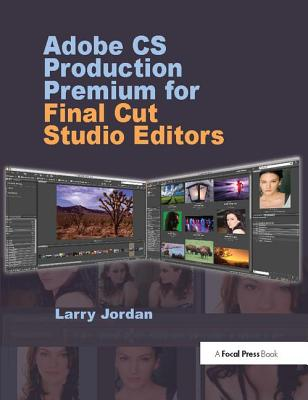 Adobe CS Production Premium for Final Cut Studio Editors-cover