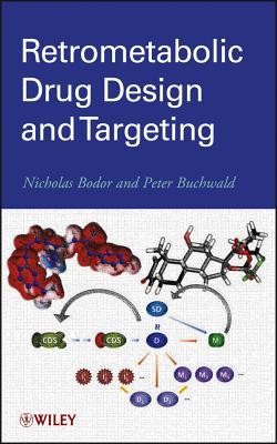 Retrometabolic Drug Design and Targeting-cover