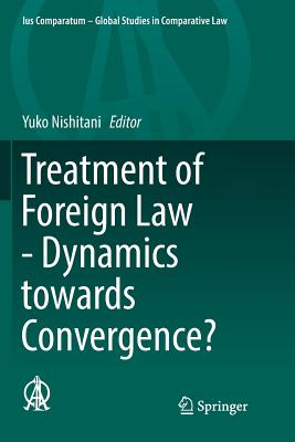 Treatment of Foreign Law - Dynamics Towards Convergence?-cover