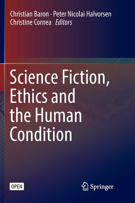 Science Fiction, Ethics and the Human Condition-cover