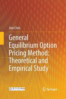 General Equilibrium Option Pricing Method: Theoretical and Empirical Study-cover