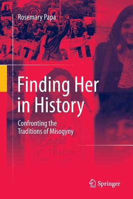 Finding Her in History: Confronting the Traditions of Misogyny-cover