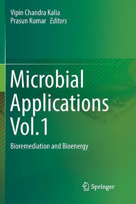 Microbial Applications Vol.1: Bioremediation and Bioenergy-cover