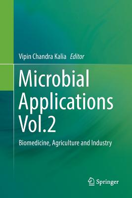 Microbial Applications Vol.2: Biomedicine, Agriculture and Industry-cover