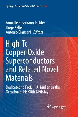 High-Tc Copper Oxide Superconductors and Related Novel Materials: Dedicated to Prof. K. A. Müller on the Occasion of His 90th Birthday-cover
