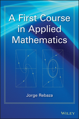 A First Course in Applied Mathematics-cover