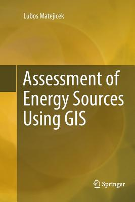 Assessment of Energy Sources Using GIS-cover