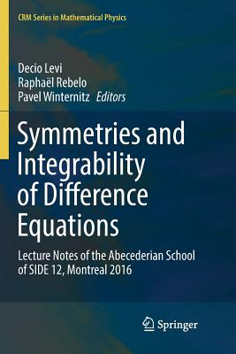 Symmetries and Integrability of Difference Equations: Lecture Notes of the Abecederian School of Side 12, Montreal 2016