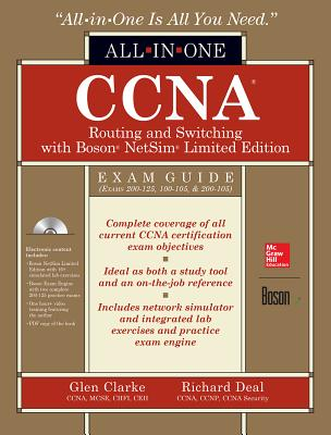 CCNA Routing and Switching All-In-One Exam Guide (Exams 200-125, 100-105, & 200-105), with Boson Netsim Limited Edition-cover