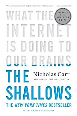 The Shallows: What the Internet Is Doing to Our Brains-cover