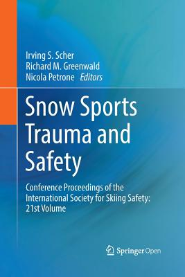 Snow Sports Trauma and Safety: Conference Proceedings of the International Society for Skiing Safety: 21st Volume-cover