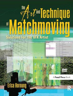 The Art and Technique of Matchmoving: Solutions for the Vfx Artist-cover