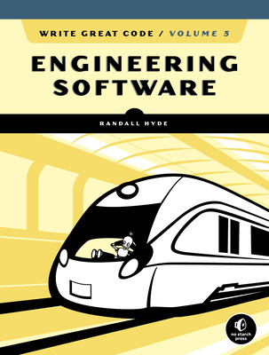 Write Great Code, Volume 3: Engineering Software (English)