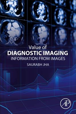 Value of Diagnostic Imaging: Information from Images-cover