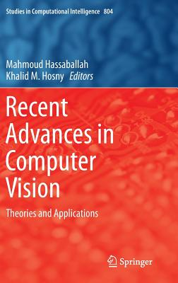 Recent Advances in Computer Vision: Theories and Applications