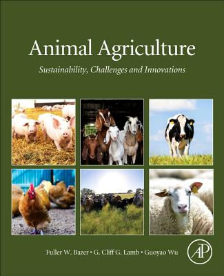 Animal Agriculture: Sustainability, Challenges and Innovations-cover