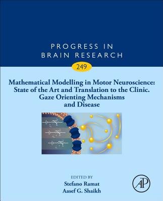 Mathematical Modelling in Motor Neuroscience: State of the Art and Translation to the Clinic. Gaze Orienting Mechanisms and Disease-cover