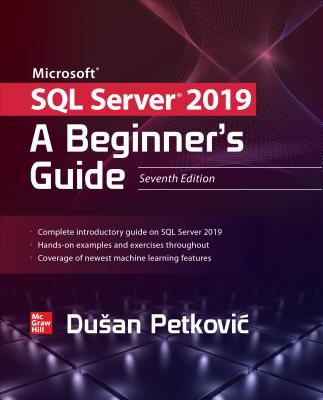 Microsoft SQL Server 2019: A Beginner's Guide, Seventh Edition-cover