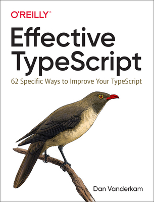 Effective Typescript: 62 Specific Ways to Improve Your Typescript-cover