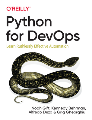 Python for Devops: Learn Ruthlessly Effective Automation-cover