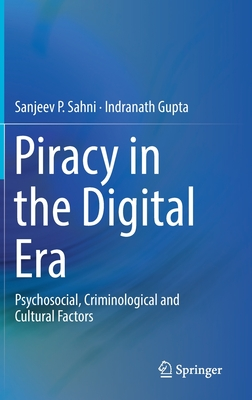 Piracy in the Digital Era: Psychosocial, Criminological and Cultural Factors-cover