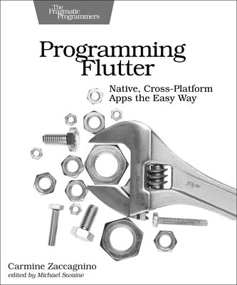 Programming Flutter: Native, Cross-Platform Apps the Easy Way-cover