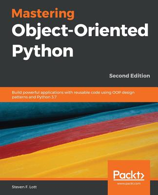 Mastering Object-Oriented Python - Second Edition-cover