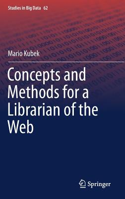 Concepts and Methods for a Librarian of the Web-cover